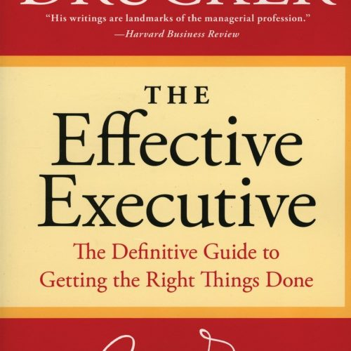 Peter F. Drucker's The Effective Executive {Book Review}