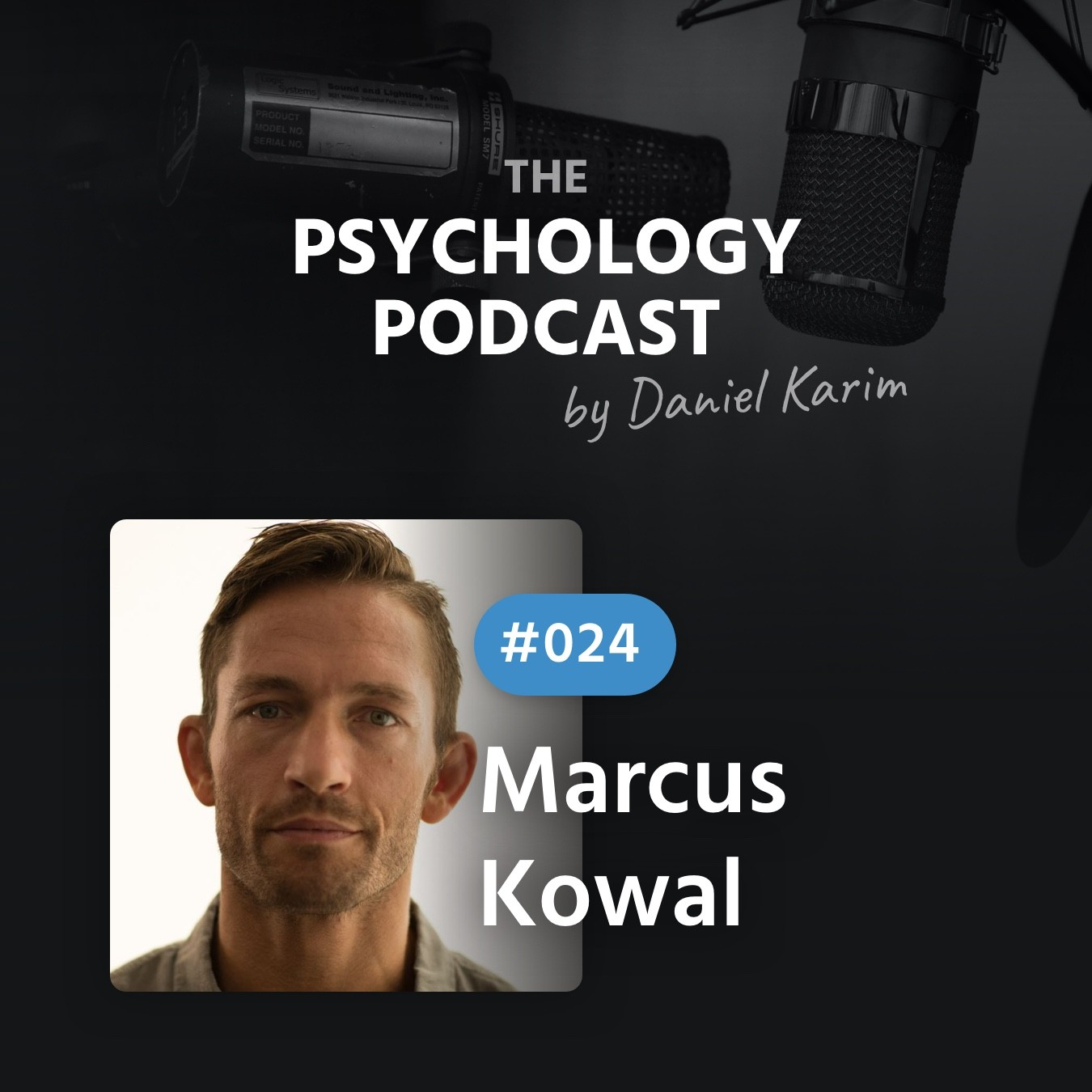 Marcus Kowal – Healing Through Meaning