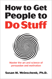 Dr. Susan Weinschenk – How To Get People to do Stuff {Book Review}