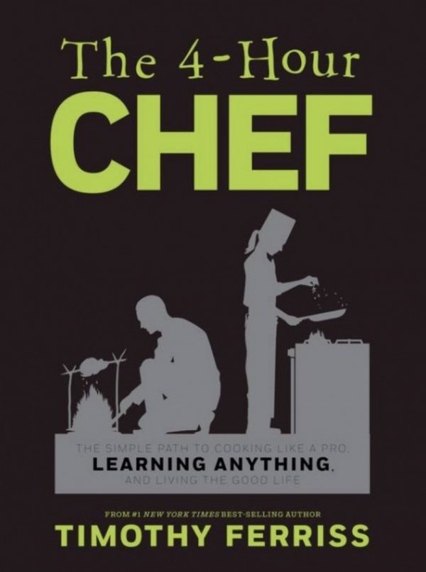 "Tim Ferris ""The 4-Hour Chef"" {Book Review}"