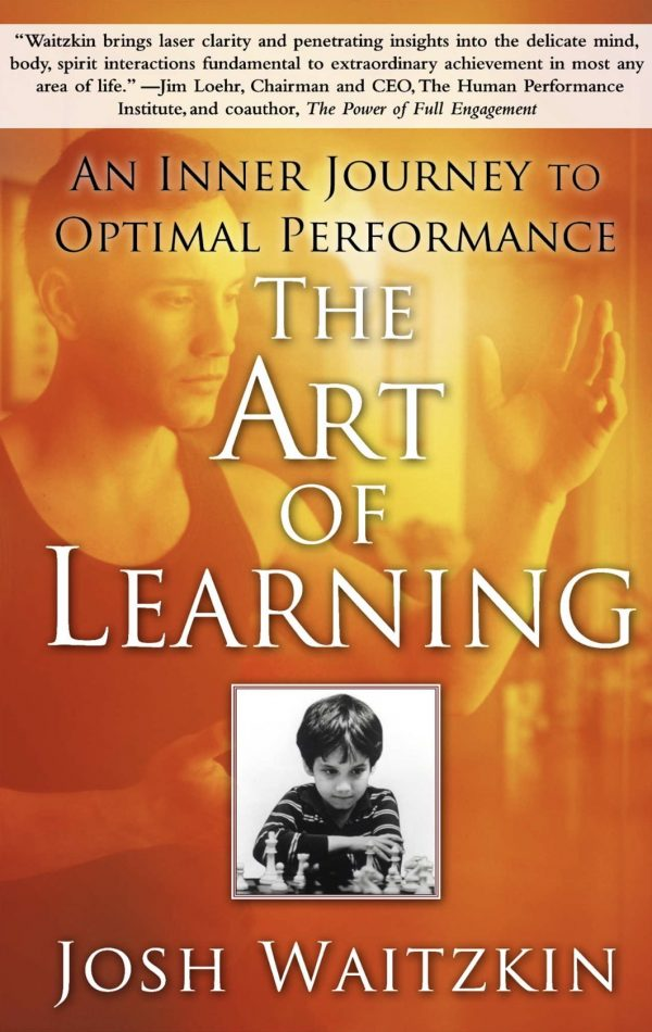 "4 Lessons I Learned from Art Of Learning Josh Waitzkin's "" The Art Of Learning"" {Book Review}"