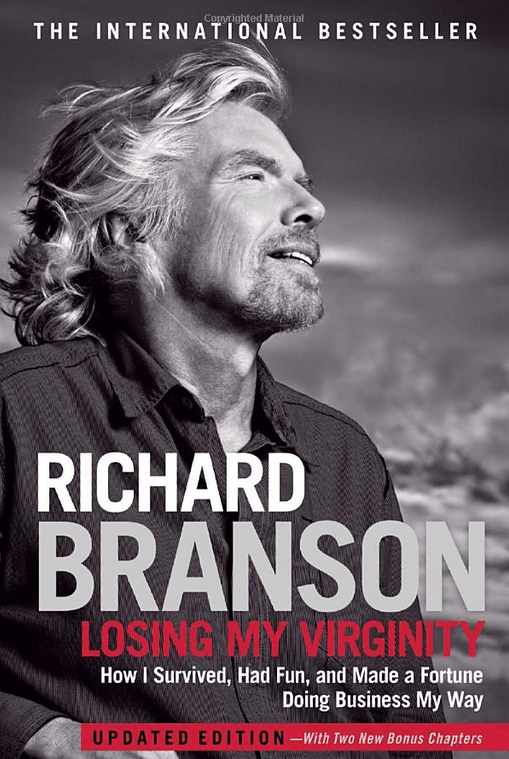 Sir Richard Branson — Losing My Virginity {Book Review}